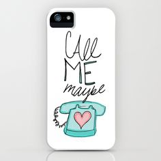 Call Me Maybe iPhone Case