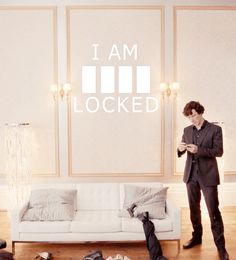 I AM █ █ █ █ LOCKED---I knew it right away, I was just surprised that Sherlock didn't!
