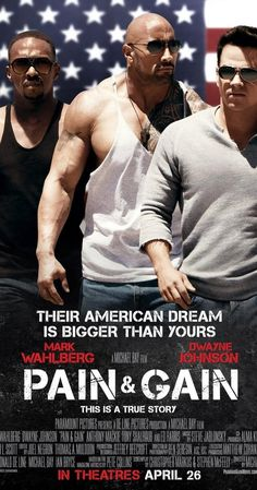 Directed by Michael Bay.  With Mark Wahlberg, Dwayne Johnson, Anthony Mackie, Tony Shalhoub. A trio of bodybuilders in Florida get caught up in an extortion ring and a kidnapping scheme that goes terribly wrong.