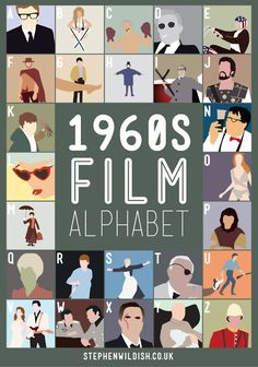 The 1960s Film Alphabet. The last and the hardest of the series. If you get all these with out cheating… well you were cheating ;)