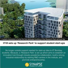 IIT-B Sets up ' Research Park ' to support start-ups Stay updated to know more features about the park......!!! #latestnews #innovationhub #Synapseeducare #Academyofscience