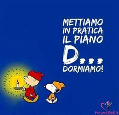 Immagini di Buonanotte - ProverbiBelli.it Good Morning Good Night, Day For Night, Mafalda Quotes, Charlie Brown And Snoopy, Sleep Tight, Peanuts Snoopy, Funny Pins, Vignettes, Quotations