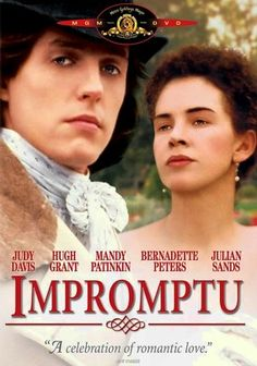 Impromptu (1991) In this critically acclaimed drama set amid the romance of 19th-century Europe, feminist author George Sand falls for Polish composer Frédéric Chopin, but a number of obstacles stand in their way -- including rivals, former lovers and duels.