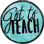 Got to Teach