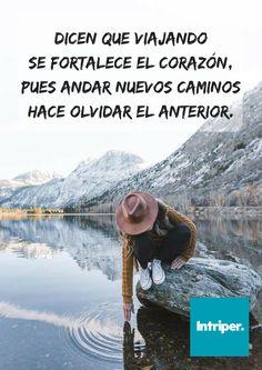 Caminante #roadtrip #viaje #caminata #camianr #trekking #corazon #heart #frase #cuote #strong #intriper #viajero