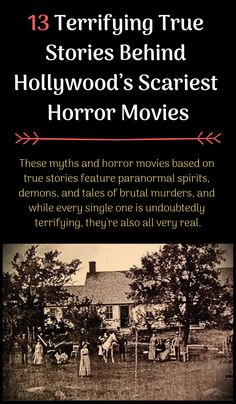 13 Terrifying True Stories Behind Hollywood's Scariest Horror Movies True Horror Stories, Scary Creepy Stories, Scary Stories To Tell, Spooky Stories, Scary Movies, True Stories, Scary Stuff, Scary Legends, Disney Theory