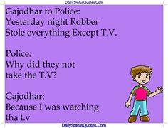 Gajodhar to Police  Daily Status Quotes