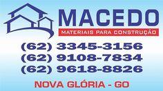 Eu recomendo Macedo Materiais Para Construção- Setor Central, #Nova Glória, #Goiás, #Brasil