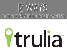 12 Ways To Transform Your Marketing inspired by Trulia, created with Haiku Deck.