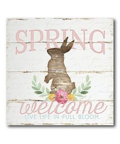 Welcome the change in seasons with the chipper message and charming rabbit design of this wrapped canvas. Shipping note: This item is made to order. Allow extra time for your special find to ship. Pallet Wall Art, Live Life, Wrapped Canvas, Fine Art Prints, Bloom, Spring, Artwork, Ship, Note