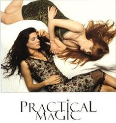 """Practical Magic"""