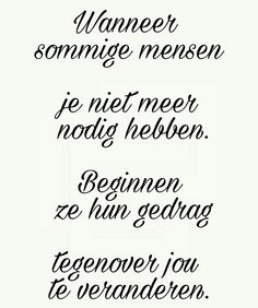 Top Quotes, Real Quotes, Quotes To Live By, Life Quotes, Dutch Phrases, Dutch Quotes, Philosophy Quotes, Memories Quotes, Love Hurts