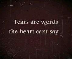 Tears are.... Susan Kay Hoover Scelzi