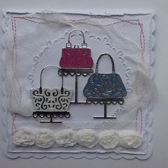 "Made by Tina Morgan - Tattered Lace boutique die - handbags - paper pieced in Miri and glitter cards layered onto a 6x6"" card with lace and cheesecloth embellishments."