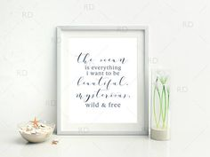 The ocean is everything I want to be... PRINTABLE Wall Art / By RissDesign