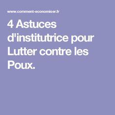 4 Astuces d'institutrice pour Lutter contre les Poux.