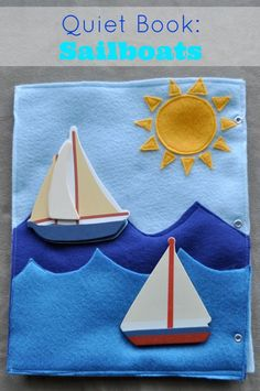 Sailboats Quiet Book Page -- I especially like the pattern for the sun on this page