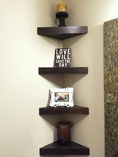 Corner shelves! GREAT for small bathrooms/rooms