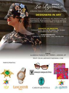 08, 09 e 10/04 ♥ DESIGNERS IN ART - III Edição ♥ Spazio La Byancco ♥ SP ♥  http://paulabarrozo.blogspot.com.br/2014/04/08-09-e-1004-designers-in-art-iii.html
