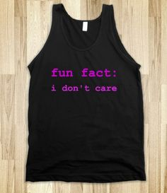 I'd be more likely to buy this if it was a t-shirt not a tank top.