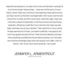 """Jennifer L. Armentrout - """"Hope that had sparked in my chest now lit a fire, and I fanned it, wanting it to..."""". inspirational, hope, depression"""