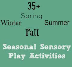 Seasonal Sensory Play Activities