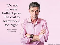 Do not tolerate brilliant jerks quote