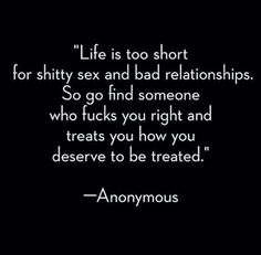 Sounds like good advice to me. Now Quotes, True Quotes, Great Quotes, Quotes To Live By, Funny Quotes, Inspirational Quotes, Funny Romantic Quotes, Life Is Too Short Quotes, Naughty Quotes