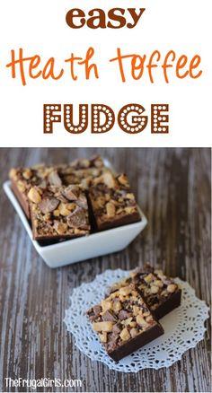 Easy Heath Toffee Fudge Recipe!