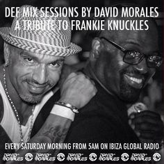 """Check out """"The Def Mix Sessions // Ibiza Global Radio (A Tribute To Frankie Knuckles  - 14/10/16)"""" by DJ David Morales on Mixcloud"""