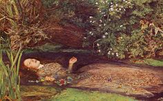 """Ophelia"" (1852) John Everret Millais"