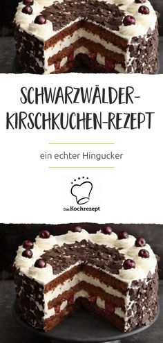 Black Forest Cherry Cake Recipe - Look out for the sweet tooth! With our recipe you can conjure up the most delicious Black Forest ch - Black Forest Cherry Cake Recipe, Cake Recipes, Dessert Recipes, Desserts, Dessert Sauces, Few Ingredients, Food Cakes, Sweet Tooth, Food And Drink