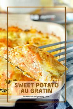 Sweet Potato Au Gratin is hearty and delicious. Scalloped sweet potatoes topped with cheese. A twist on traditional Gratin Dauphinois. #homemadeandyummy #sweetpotatoes #augratin #scallopedpotatoes #potatorecipes | homemandeandyummy.com