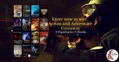 Action & Adventure Giveaway Competition 8 paperbacks to win and every entrant gets 7 free e-books!   #WIN 8 paperbacks EVERY entrant to our #Action & #Adventure #giveaway receives 7 free ebooks.  #book #books #ebooks