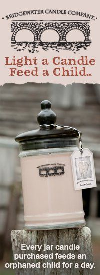 Bridgewater Candle Company makes a donation to feed a child for a day with every scented candle purchased.
