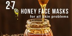 27 Homemade Honey Face mask and Face packs for all skin problems: Honey face mask is an effective remedy for treating any skin problems such as acne, blackheads, blemishes, pigmentation, oily skin and other skin issues. Beauty Tips With Honey, Beauty Tips For Glowing Skin, Beauty Skin, Clean Beauty, Honey Face Mask, Honey Masks, Healthy Skin Tips, Healthy Choices, Healthy Food