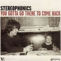 Stereophonics You Gotta Go There to Come Back Vinyl Formed in Stereophonics consists of Kelly Jones, Richard Jones, and drummer Stuart Cable. Music Lyrics, My Music, Music Songs, Maybe Tomorrow, Pochette Album, Thing 1, Album Releases, Lp Vinyl, That Way