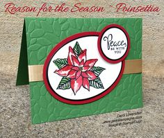 Reason for the Season – Poinsettia | This year has flown by for me.  I can't believe there are only 130 days until Christmas.  Eek! / Woohoo! depending on how you look at it.  Lol!  I've been eyeing the Reason for the Season stamp set in my stamp stash and thought what the heck, let's do a Christmas in July card. | designed by Carol Lovenstein  www.pinkstampagne.com | Stampin' Up! Card Idea
