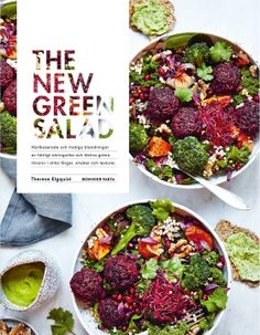 The new green salad av Therese Elgquist (Bok) Green Bar, New Green, A Food, Good Food, Food And Drink, New Flavour, Frisk, Chana Masala, Food Styling