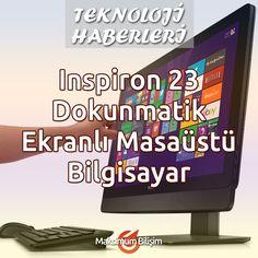 Inspiron 23 Dokunmatik Ekranlı Masaüstü Bilgisayar Inspiron 23 inanılmaz derecede incedir. 23″ hepsi bir arada masaüstü bilgisayar, evdeki herhangi bir oda için şık bir çözümdür. Tek kablolu kullanışlı yapısı, ile daha geniş bir alanın keyfini çıkarabilirsiniz.Inspiron 23 her açıdan etkileyici bir görünüme sahip olduğundan tüm ilgiyi üzerine çekmektedir... Devamı İçin >>> bit.ly/dell-inspiron-23