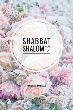 SHABBAT SHALOM♡