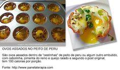 """AQUI GLÚTEN NÃO ENTRA!!! (""""keep calm and stop mimimi""""): Ovos assados no peito de peru"""