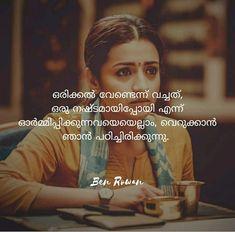 ഇഷ്ടത്തോടെ അല്ല... എന്നാലും... Girly Quotes, Funny Quotes, Best Quotes, Love Quotes, Malayalam Quotes, Quotes And Notes, Thoughts And Feelings, Meaningful Quotes, Life Lessons