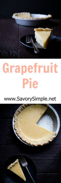 If you like grapefruits, you will LOVE grapefruit pie. Only 4 ingredients! Get the recipe from SavorySimple.net
