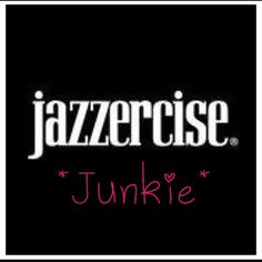 Jazzercise Junkie! Jazzercise is the most fun you'll ever have working out!