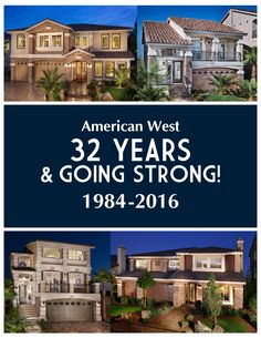 Celebrating 32 Years Of Homebuilding In Las Vegas With Over Homeownerore Than 100 New Home Communities We Have Only Just Begun American West