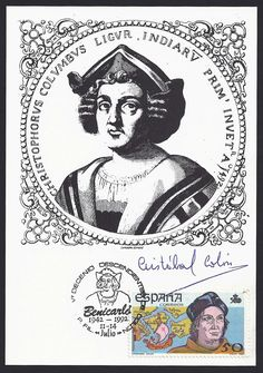 """Spain Scott #2535 (30 Oct 1987) Christopher Columbus (Cristóbal Colón) on postcard showing a portrait of Christopher Columbus from an engraving by Jean de Bry which was based on the portrait of Columbus by Sebastiano del Piombo. Note: signature of Cristóbal Colón (heir to the name). This is authentic signature of the Marquis de Benicarlo --who is the elder Cristobal Colon""""(back of card). This maximum card features Christopher Columbus  the pictorial cancellation ties the stamp to the…"""