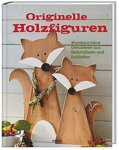 Originelle Holzfiguren Buch jetzt als Weltbild-Ausgabe portofrei