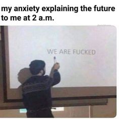 """Eighteen Anxiety Memes For Constant Worriers - Funny memes that """"GET IT"""" and want you to too. Get the latest funniest memes and keep up what is going on in the meme-o-sphere. Really Funny Memes, Stupid Funny Memes, Funny Relatable Memes, Haha Funny, Funniest Memes, 9gag Funny, Funny Stuff, Morbider Humor, Life Humor"""