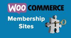 Sell with WordPress   WooCommerce Membership Sites